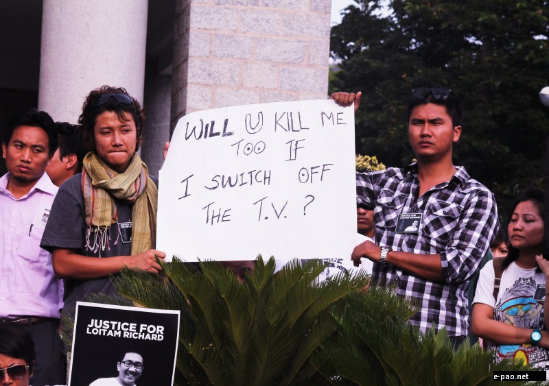 'Will you Kill me too if I switch off the TV ?' at Bangalore protest for Richard Loitam :: 29 April 2012