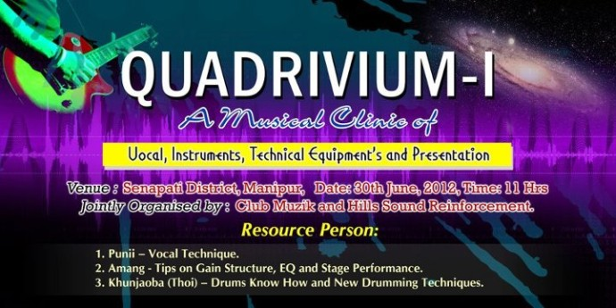 QUADRIVIUM 1.0 at TNK Conference Hall, Senapati on 30th of June, 2012