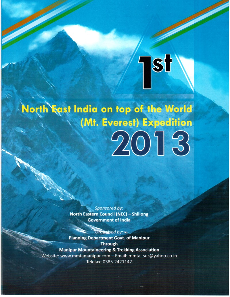 1st North East India on top of the world (Mt. Everest) Expedition Souvenir